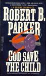 God Save The Child (1974)