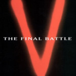 """V: The Final Battle"" Finally Tells The Story"