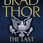 Politics, Religion & Action – Brad Thor's 'The Last Patriot'