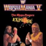 WrestleMania V – The Mega Powers EXPLODE!!!