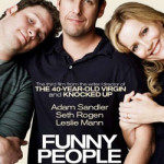 """Funny People"" Is Not The Kind Of Funny You're Expecting"