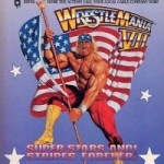 Super Stars And Stripes Forever – WrestleMania VII