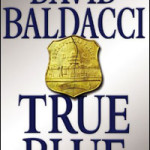 David Baldacci Gets 'True Blue'