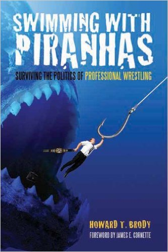 Swimming With Piranhas - Howard Brody