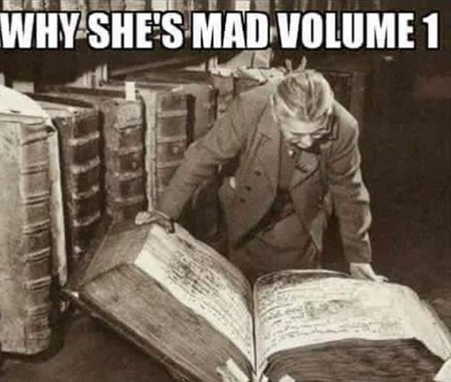 Why She May Be Mad